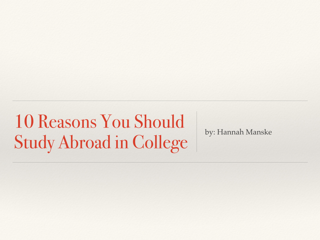 10 Reasons to Study Abroad.001